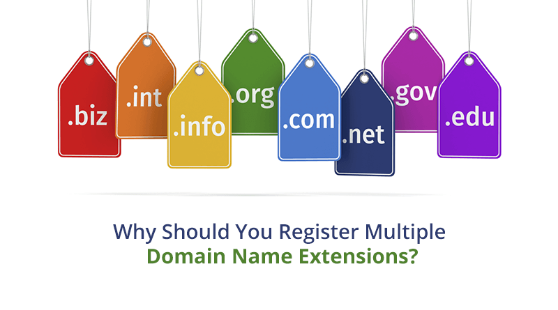 Why Register Multiple Domain Extensions for Your Website?