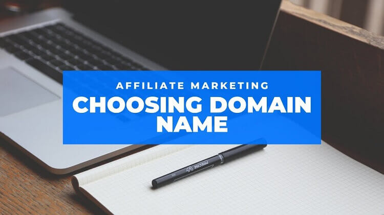 How to Choose the Best Domain Name for Affiliate Marketing?
