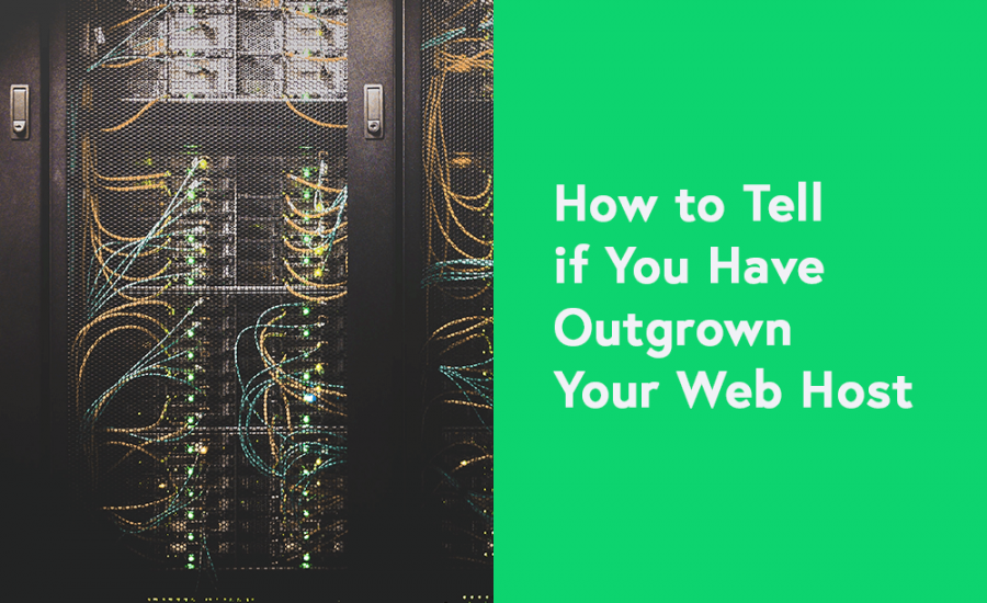How to Determine If You Have Outgrown Your Web Hosting?