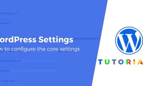 A Complete Guide to WordPress Settings