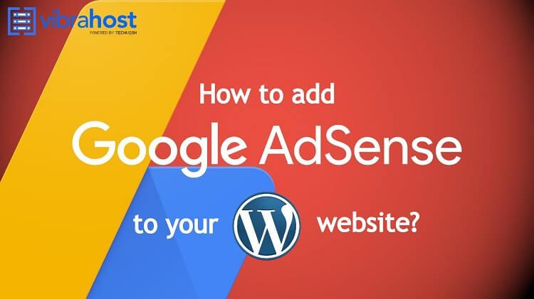 How to Add Google AdSense to Your WordPress Website?