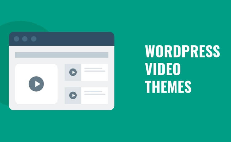 Best WordPress Video Themes in 2020